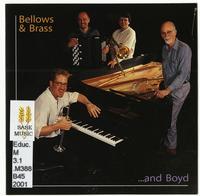Bellows & brass --and Boyd