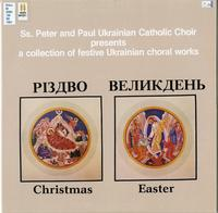 SS. Peter and Paul Ukrainian Catholic Choir presents a collection of festive Ukrainian choral works