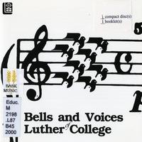 Bells and voices of Luther College