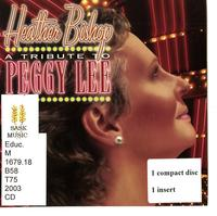 A tribute to Peggy Lee