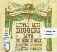 Little Miss Higgins Live