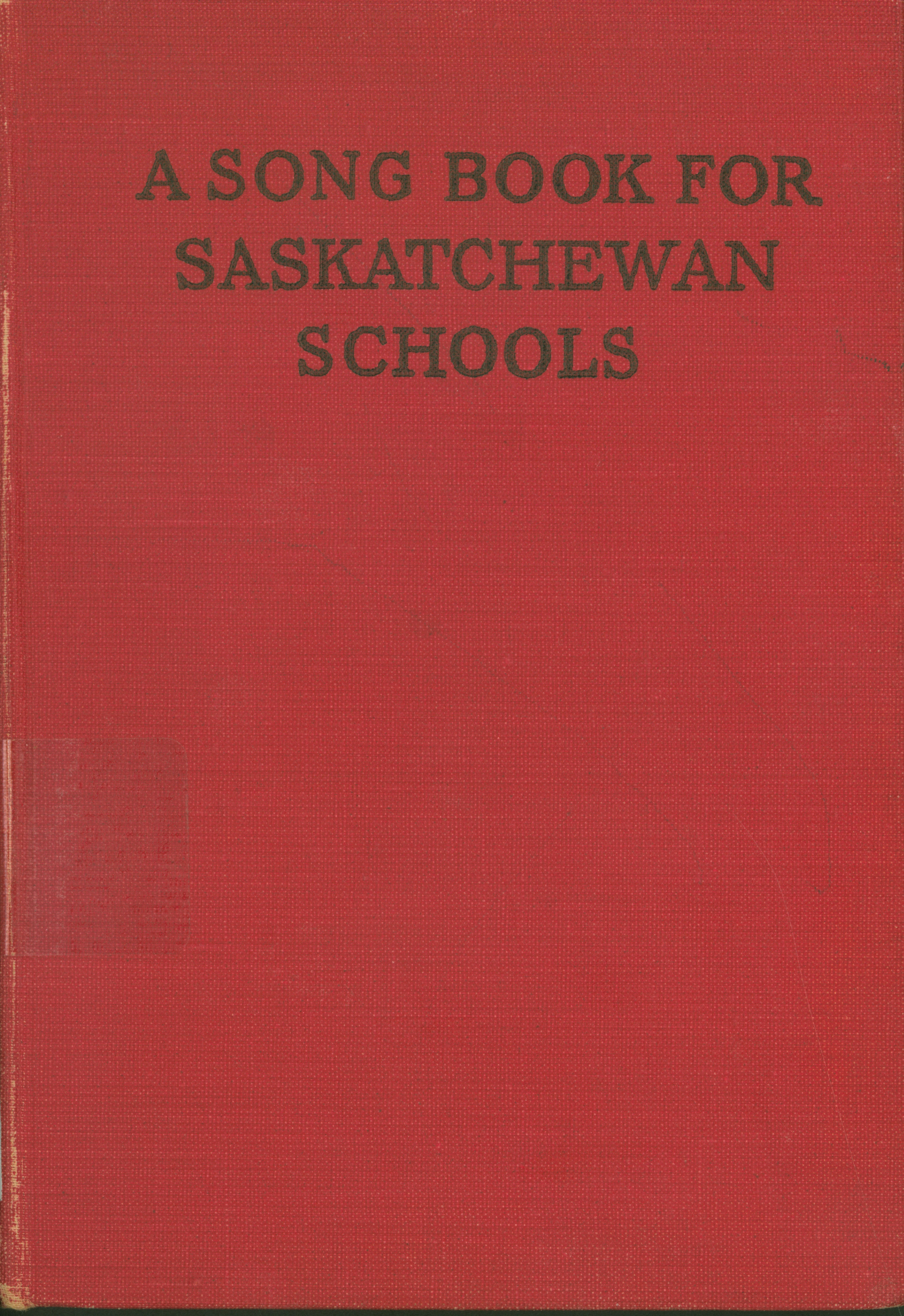 A Song Book For Saskatchewan Schools