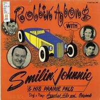 Rollin' along with Smilin' Johnnie and his prairie pals