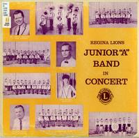 "Regina Lions Junior ""A"" Band in concert"